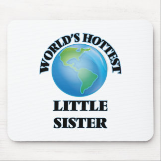 World's Hottest Little Sister Mousepad