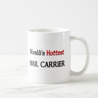 Worlds Hottest Mail Carrier Coffee Mugs