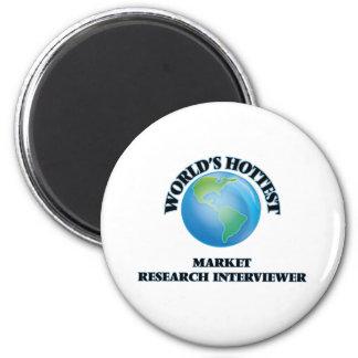 World's Hottest Market Research Interviewer 6 Cm Round Magnet