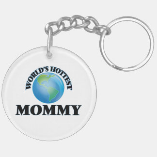 World's Hottest Mommy Key Chain