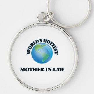 World's Hottest Mother-in-Law Keychains