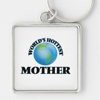 World's Hottest Mother Keychains