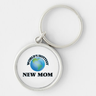 World's Hottest New Mom Key Chains