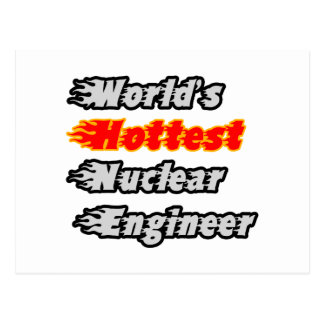 World's Hottest Nuclear Engineer Postcard