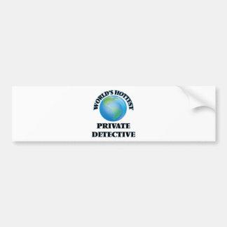 World's Hottest Private Detective Bumper Sticker