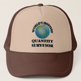 World's Hottest Quantity Surveyor Trucker Hat