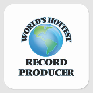 World's Hottest Record Producer Square Sticker