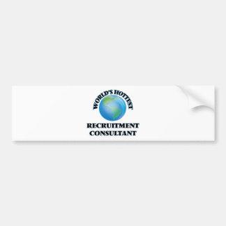 World's Hottest Recruitment Consultant Bumper Sticker