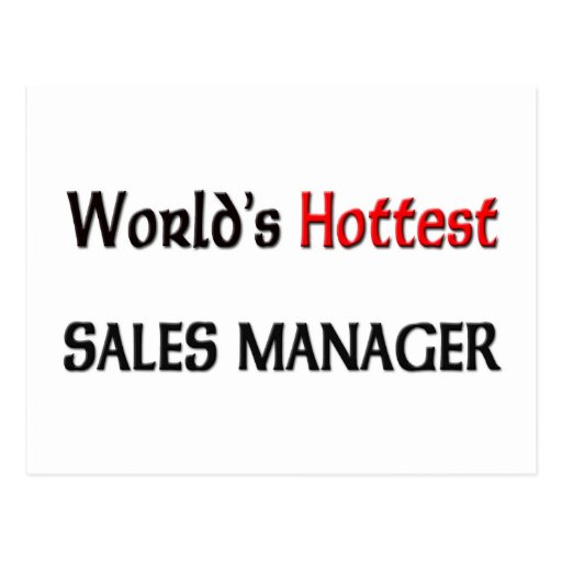 Worlds Hottest Sales Manager Postcards