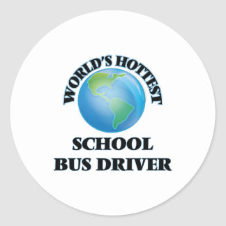 World's Hottest School Bus Driver Stickers
