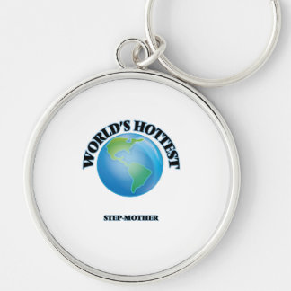 World's Hottest Step-Mother Key Chains