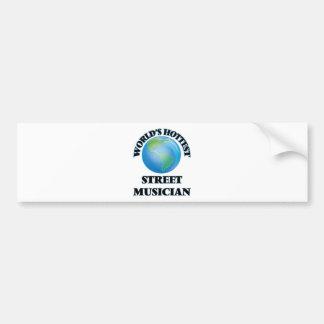 World's Hottest Street Musician Bumper Stickers