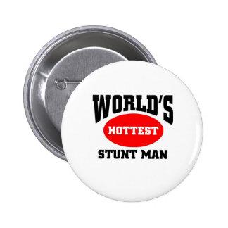 World's hottest stunt man pinback buttons