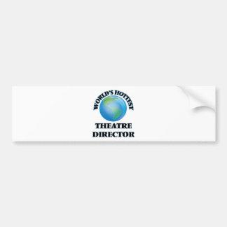 World's Hottest Theatre Director Bumper Stickers