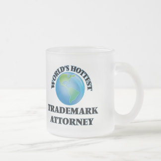 World's Hottest Trademark Attorney Frosted Glass Mug