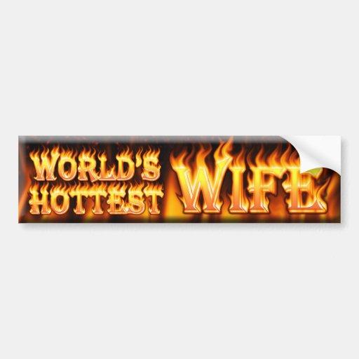 worlds hottest wife bumper stickers