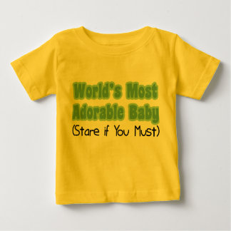 World's Most Adorable Baby T Shirt