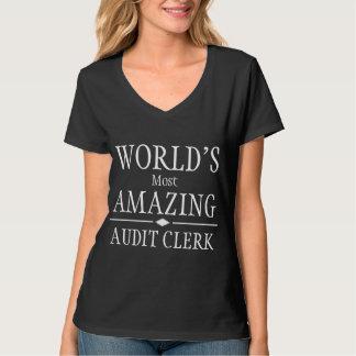 World's most amazing Audit Clerk T-Shirt