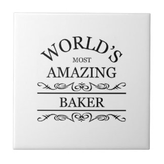 World's most amazing Baker Small Square Tile