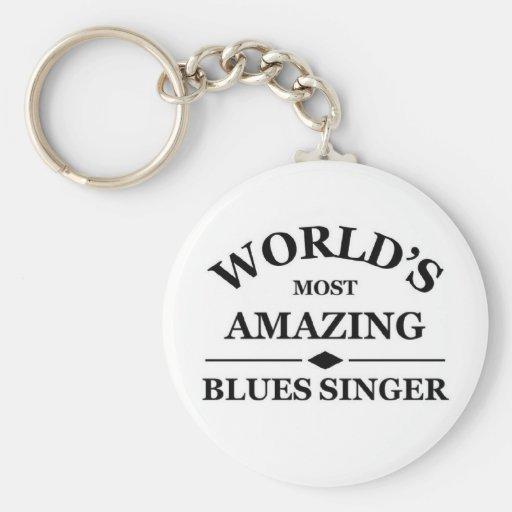 World's most amazing Blues Singer Keychain