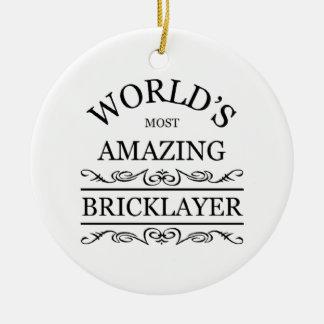 World's most amazing Bricklayer Ceramic Ornament