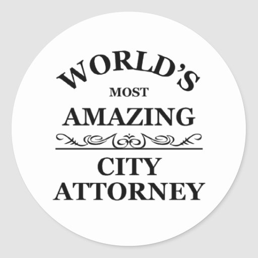 World's most amazing city Attorney Stickers
