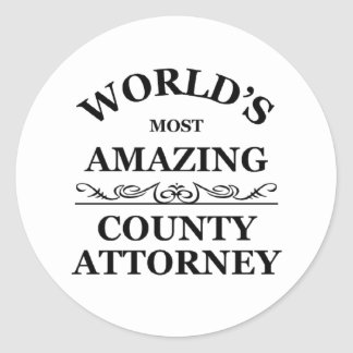 World's most amazing County Attorney Round Sticker