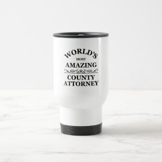 World's most amazing County Attorney Stainless Steel Travel Mug
