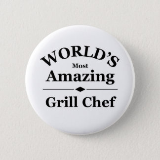 World's most amazing Grill Chef 6 Cm Round Badge