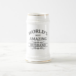 World's Most Amazing Husband Beer Steins