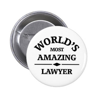 World's most amazing Lawyer Pinback Buttons