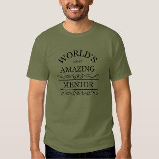 World's most amazing mentor shirts