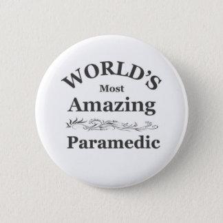 World's most Amazing Paramedic 6 Cm Round Badge