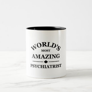 World's most amazing Psychiatrist Two-Tone Coffee Mug