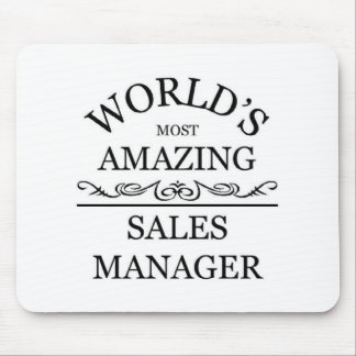 World's most amazing sales manager mouse pad