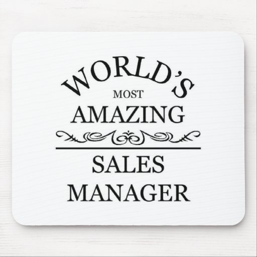 World's most amazing sales manager mousepads
