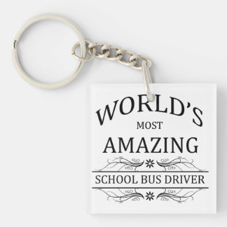 World's Most Amazing School Bus Driver Key Ring