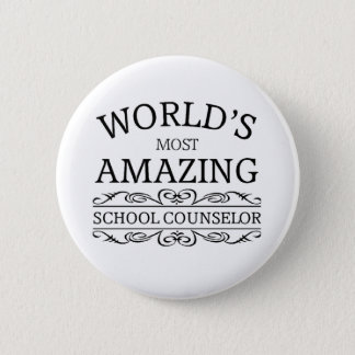 World's Most amazing school counselor 6 Cm Round Badge