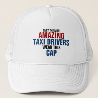 World's most amazing Taxi drivers Trucker Hat