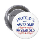 World's Most Awesome 90 Year Old Badge