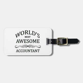 World's Most Awesome Accountant Luggage Tag