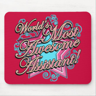 Worlds Most Awesome Assistant Mousepads