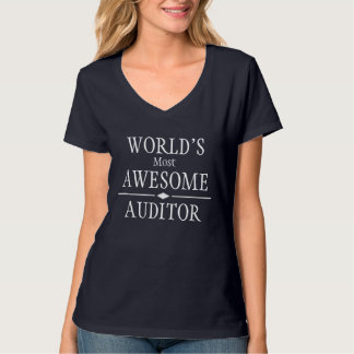 World's most awesome Auditor T-Shirt
