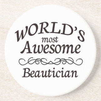 World's Most Awesome Beautician Beverage Coaster