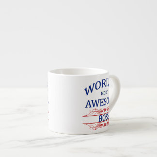World's Most Awesome Boss Espresso Cup