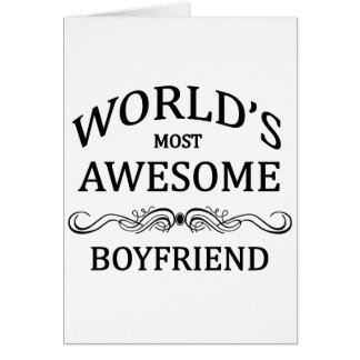 World's Most Awesome Boyfriend Greeting Card