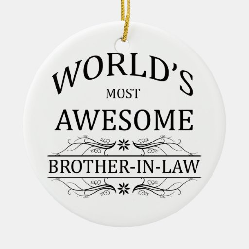 World's Most Awesome Brother-In-Law Ornament