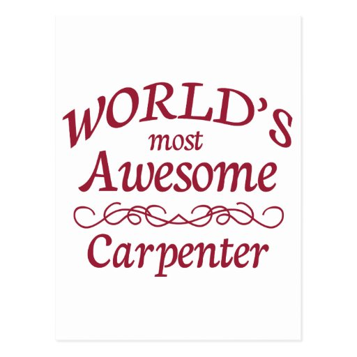 World's Most Awesome Carpenter Post Cards
