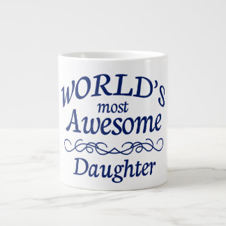 World's Most Awesome Daughter Large Coffee Mug