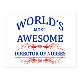 World's Most Awesome Director Of Nurses Postcard